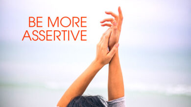 Be More Assertive In Life